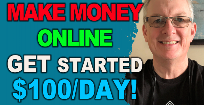 How to Make $100 a day online (Working 2019)
