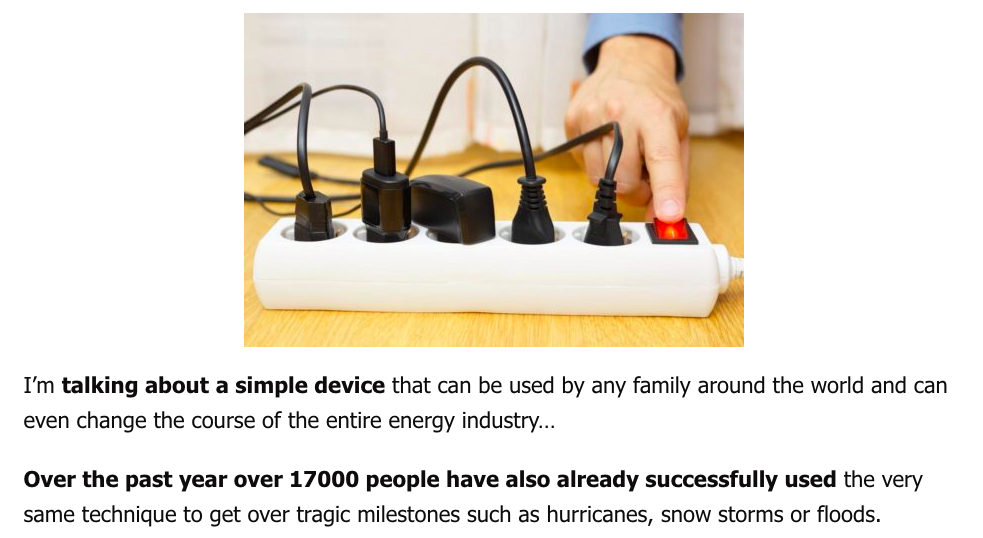 I'm talking about a simple device that can be used by any family around the world and can even change the course of the entire energy industry…